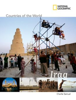 Iraq (National Geographic Countries of the World Series)