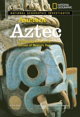 National Geographic Investigates: Ancient Aztec