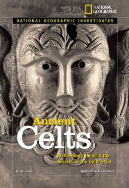 National Geographic Investigates: Ancient Celts