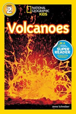 Volcanoes! (National Geographic Readers Series)