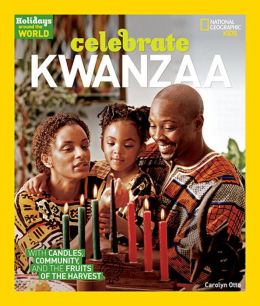 Celebrate Kwanzaa: With Candles, Community, and Fruits of the Harvest