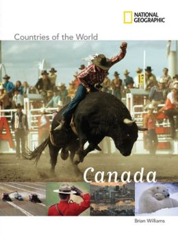 Canada (National Geographic Countries of the World Series)