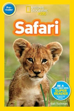 Safari (National Geographic Readers Series)