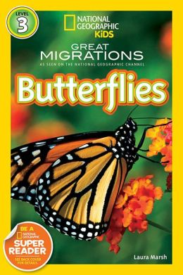 Great Migrations: Butterflies (National Geographic Readers Series)