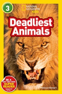 Deadliest Animals (National Geographic Readers Series)