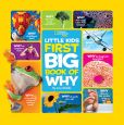 Book Cover Image. Title: National Geographic Little Kids First Big Book of Why, Author: Amy Shields