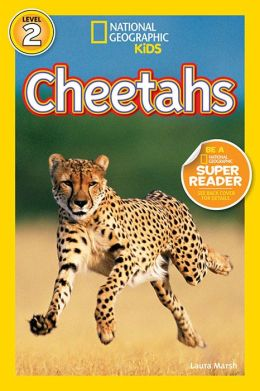 Cheetahs (National Geographic Readers Series)