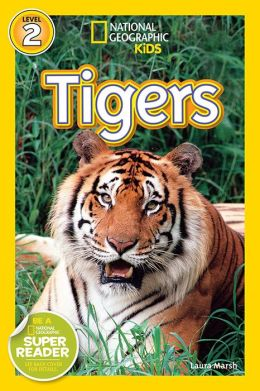 Tigers (National Geographic Readers Series)