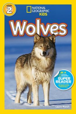 Wolves (National Geographic Readers Series)