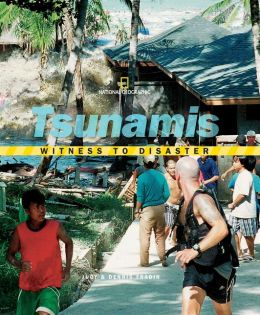 Tsunamis (Witness to Disaster Series)