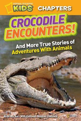 Crocodile Encounters (National Geographic Chapters Series)