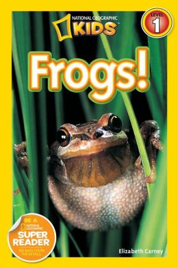 Frogs!: National Geographic Readers Series (Enhanced Edition)