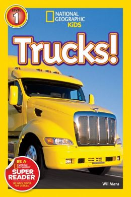 Trucks: National Geographic Readers Series (Enhanced Edition)