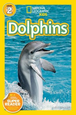 Dolphins: National Geographic Readers Series (Enhanced Edition)