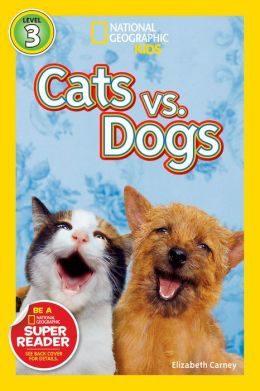 Cats vs. Dogs: National Geographic Readers Series (Enhanced Edition)
