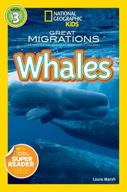 Great Migrations - Whales: National Geographic Readers Series (Enhanced Edition)