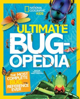 Ultimate Bugopedia: The Most Complete Bug Reference Ever