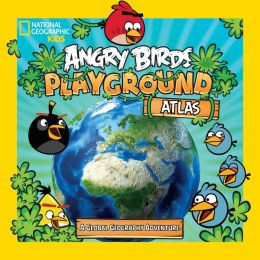 Angry Birds Playground: Atlas (PagePerfect NOOK Book)