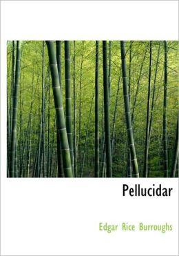 Pellucidar (Large Print Edition)
