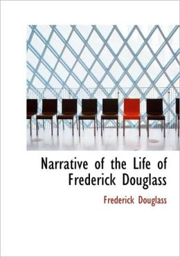 Narrative Of The Life Of Frederick Douglass (Large Print Edition)