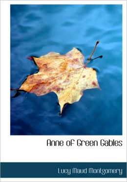 Anne Of Green Gables (Large Print Edition)