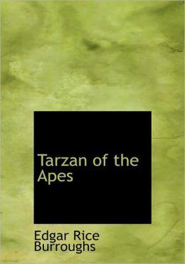 Tarzan Of The Apes (Large Print Edition)
