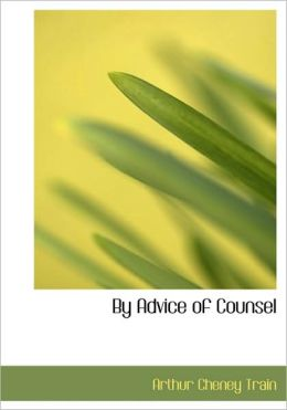 By Advice Of Counsel (Large Print Edition)