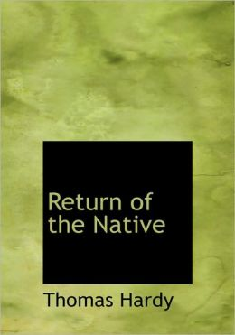Return Of The Native (Large Print Edition)