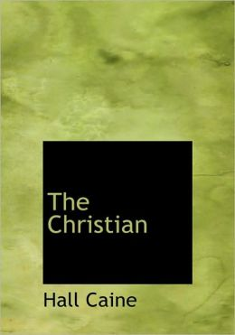 The Christian (Large Print Edition)