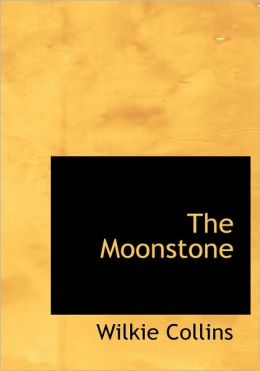 The Moonstone (Large Print Edition)