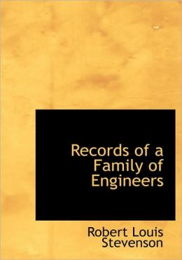 Records Of A Family Of Engineers (Large Print Edition)