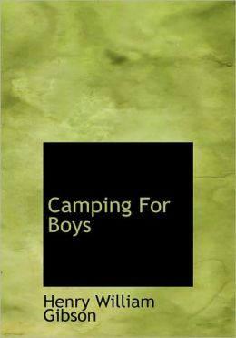 Camping For Boys (Large Print Edition)