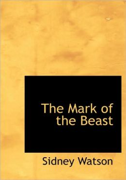 The Mark Of The Beast (Large Print Edition)