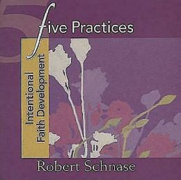 Five Practices Intentional Faith Development