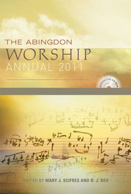 The Abingdon Worship Annual 2011