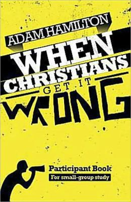 When Christians Get It Wrong