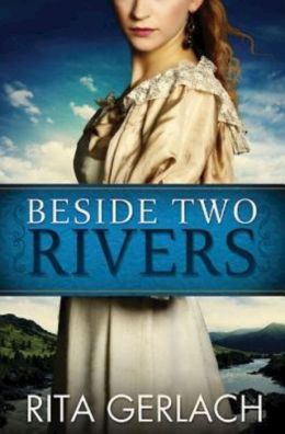 Beside Two Rivers (Daughters of the Potomac Series #2)