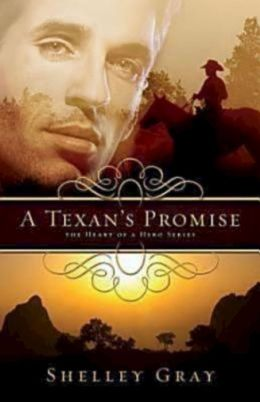 A Texan's Promise (Heart of a Hero Series #1)