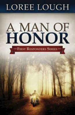 A Man of Honor: First Responders Book #3