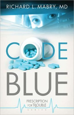 Code Blue (Prescription for Trouble Series #1)