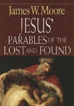 Jesus' Parables of the Lost and Found
