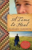 A Time to Heal (Quilts of Lancaster County Series #2)