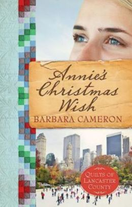 Annie's Christmas Wish (Quilts of Lancaster County Series #4)