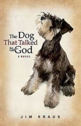 The Dog That Talked to God