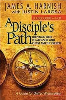 A Disciple's Path: Leader's Guide with CD-ROM: Deepening Your Relationship with Christ and the Church
