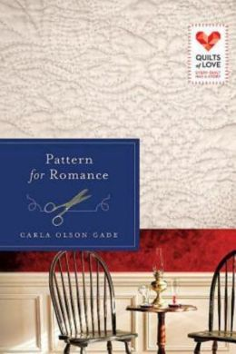 Pattern for Romance: Quilts of Love Series