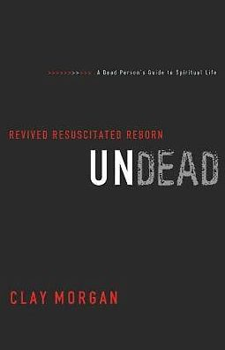 Undead: Revived, Resuscitated, and Reborn