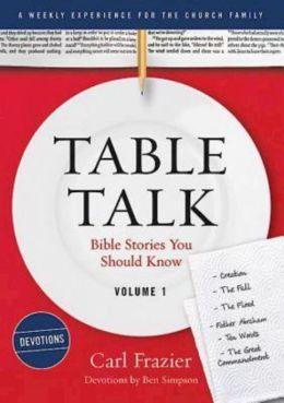 Table Talk Volume 1 Devotions