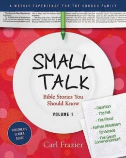 Table Talk Volume 1 Small Talk Children's Leader Guide
