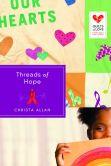 Threads of Hope: Quilts of Love Series